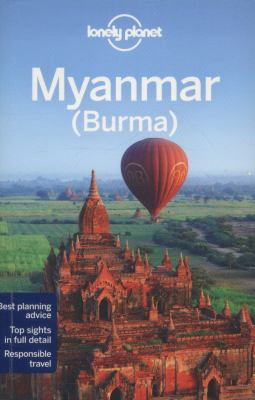 Myanmar (Burma) / written and researched by Simon Richmond ...